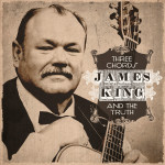 James King - Three Chords and the Truth